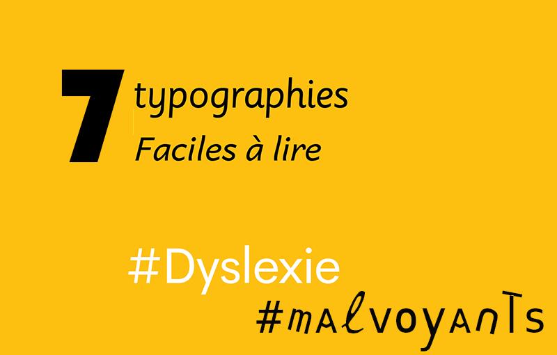 7 typographies pour faciliter la lecture